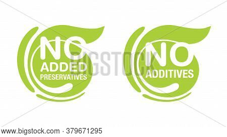 No Additives (no Added Preservatives) Sign For Healthy Food Products Label - Vector Isolated Emblem