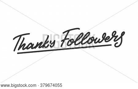 Thanks Followers. Lettering Calligraphy For Social Media Followers