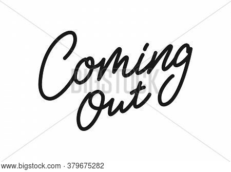 Coming Out. Lettering Coming Soon For Promotion, Advertisement, Sale, Marketing