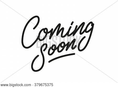 Coming Soon. Lettering Coming Soon For Promotion, Advertisement, Sale, Marketing