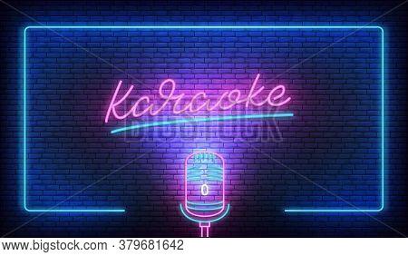 Karaoke Neon Sign Billboard. Neon Label With Microphone And Karaoke Lettering