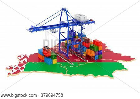 Freight Shipping In Belarus Concept. Harbor Cranes With Cargo Containers On The Belorussian Map. 3d