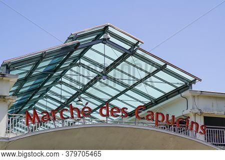 Bordeaux , Aquitaine / France - 07 30 2020 : Marchè Des Capucins Sign Text Of Famous Cover Market In