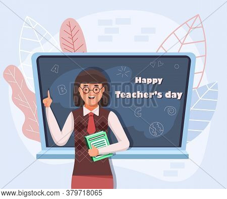 Teachers day. Back to school. Happy world teachers\' day illustration vector. Flat female teacher illustration vector. Teacher woman cartoon character stands near chalkboard.