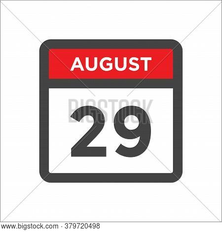 August 29 Calendar Icon With Day And Month