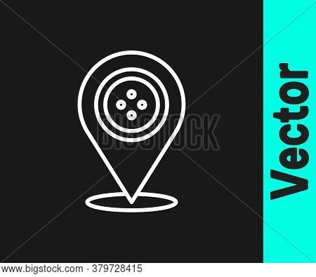 White Line Location Tailor Shop Icon Isolated On Black Background. Vector Illustration