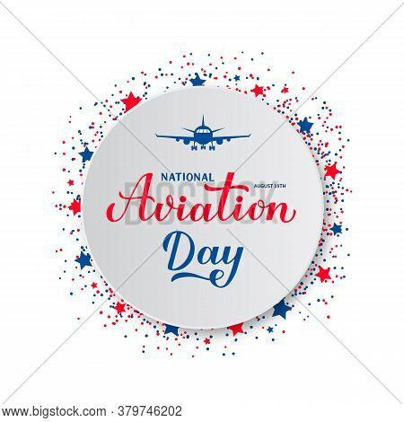 National Aviation Day Calligraphy Hand Lettering And Plane On White Paper Plate. Holiday In Usa Cele