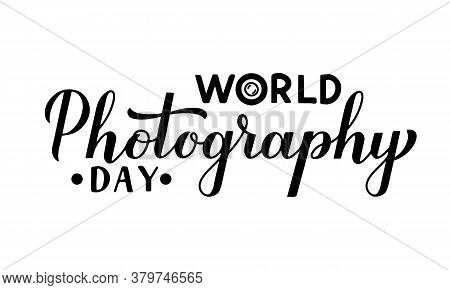 World Photography Day Calligraphy Hand Lettering Isolated On White. Vector Template For Logo Design,