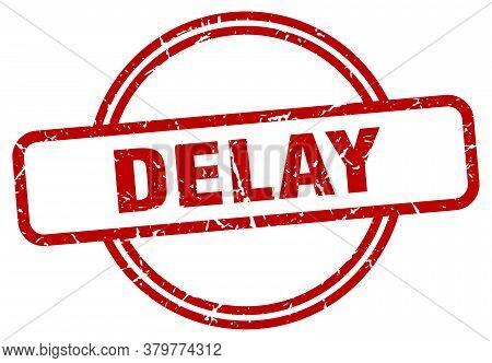 Delay Grunge Stamp. Delay Round Vintage Stamp