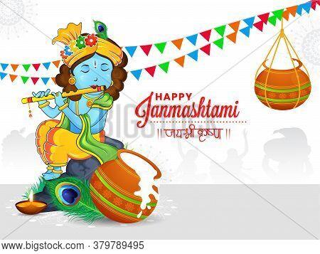 Illustration Of Lord Krishna On White Traditional Decorative Background With Dahi Handi. Happy Janma