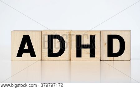 Adhd Abbreviation On Wooden Blocks. Adhd Is Attention Deficit Hyperactivity Disorder. Close Up. Vign