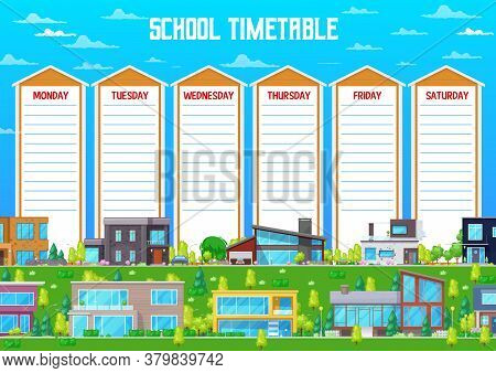 School Timetable Vector Schedule Template With Cartoon Buildings, Bungalow And Residential Homes Str