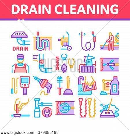 Drain Cleaning Service Collection Icons Set Vector. Drain System Clean Equipment And Agent Cleanser,