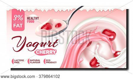 Yogurt Cherry Fruit Promotional Poster Vector. Fruity Yogurt On Spoon, Delicious Eco Product On Crea