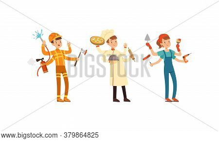 Multitasking People Collection, Firefighter, Chef Cook, Painter Characters With Many Hands Cartoon S