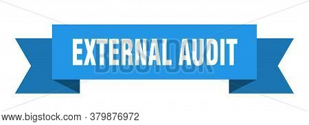 External Audit Ribbon. External Audit Isolated Band Sign