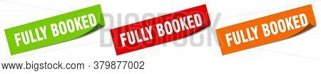 Fully Booked Sticker. Fully Booked Square Isolated Sign.