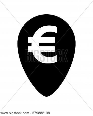 Euro Currency Symbol In Pin Point For Icon Isolated On White, Euro Money For App Icon, Currency Digi