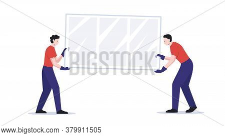 Workers Carry The Window. Vector Illustration Of Two Male Workers In Gloves Carefully Carry The Wind