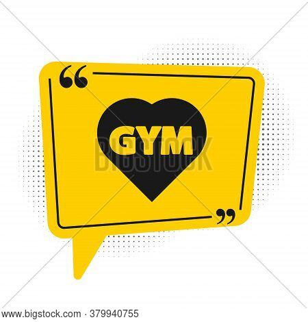 Black Fitness Gym Heart Icon Isolated On White Background. I Love Fitness. Yellow Speech Bubble Symb