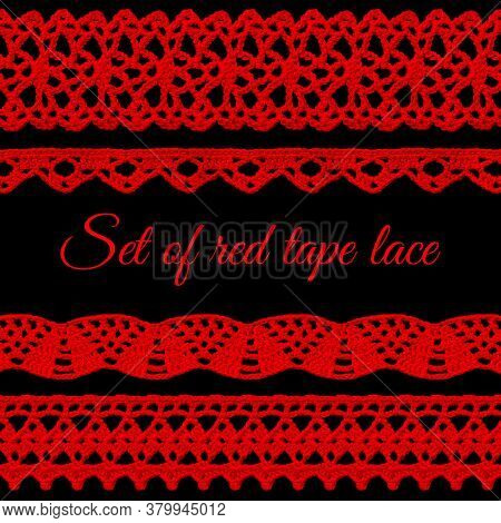 Set Of Red Tape Lace On A Black Background. The Lace Is Crocheted By Hand. Vintage Style. Material F