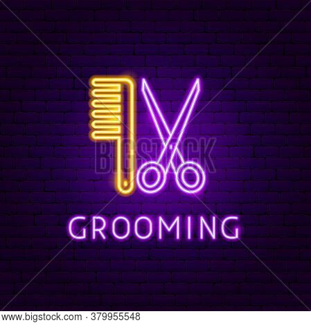 Grooming Neon Label. Vector Illustration Of Hair Promotion.