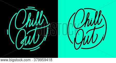 Abstract Hand Written Calligraphy Chill Out Vector Illustration