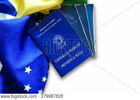 Brazilian Work Card Isolated On White Background And Brazilian Flag. Written In Portuguese Federativ