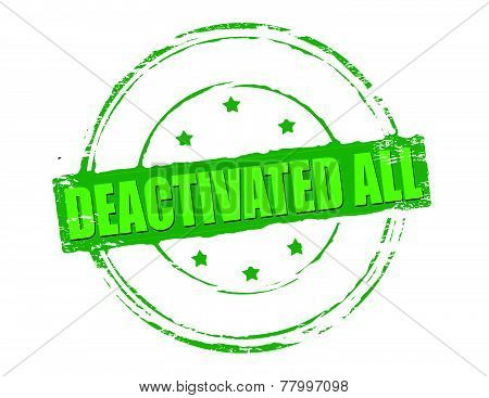 Deactivated all