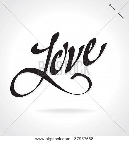 LOVE original custom hand lettering -- handmade calligraphy, vector (eps8)