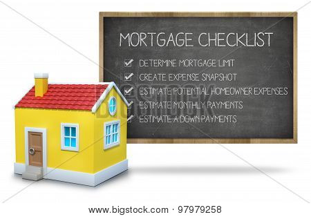 Mortgage checklist concept on blackboard with 3d house