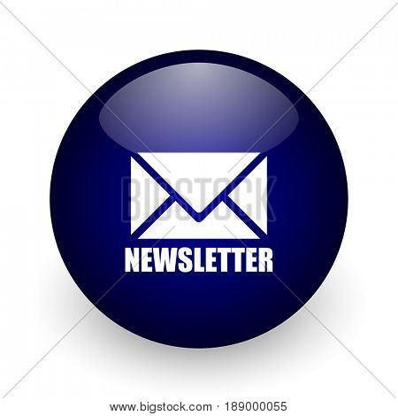 Newsletter blue glossy ball web icon on white background. Round 3d render button.