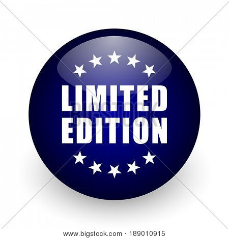 Limited edition blue glossy ball web icon on white background. Round 3d render button.
