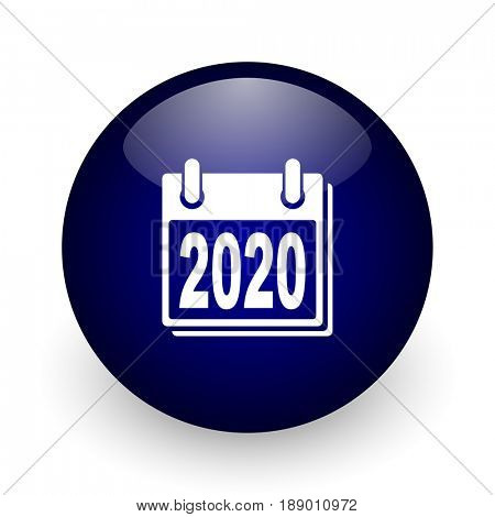 New year 2020 blue glossy ball web icon on white background. Round 3d render button.
