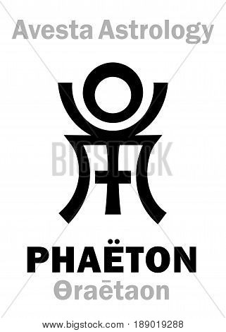 Astrology Alphabet: PHAËTON (Faridon/Fereydun/Thraetaona), Avestian vedic astral planet. Hieroglyphics character sign (single symbol).