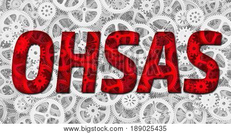 OHSAS. Occupational Health and Safety Management Systems Requirements. Red inscription