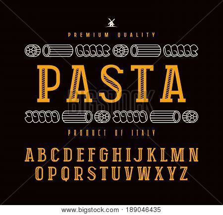 Decorative slab serif font in retro style and pasta label. Isolated on black background