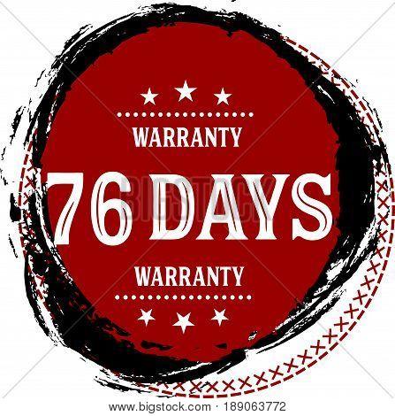 76 days warranty vintage grunge rubber stamp guarantee background