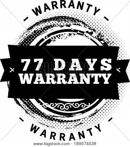 77 days warranty icon vector vintage grunge guarantee background