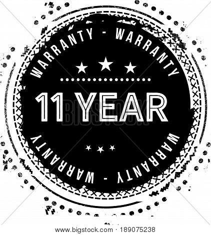 11 year warranty vintage grunge black rubber stamp guarantee background
