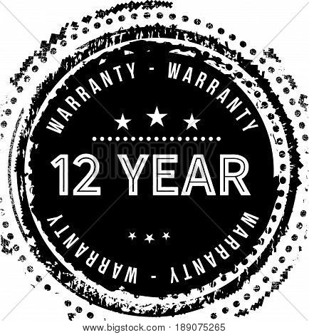 12 year warranty vintage grunge black rubber stamp guarantee background