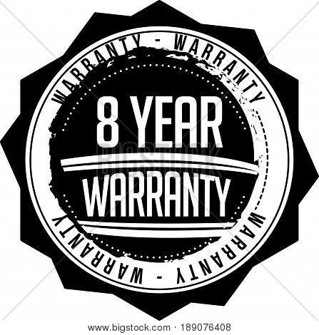 8 year warranty vintage grunge rubber stamp guarantee background