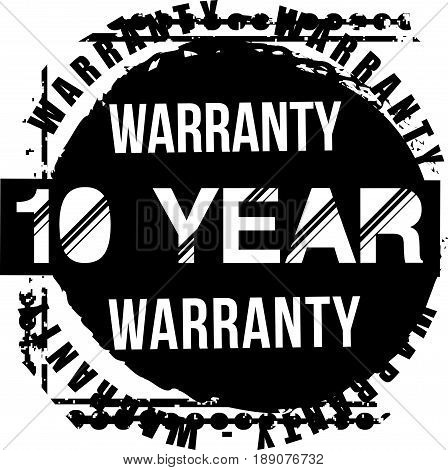 10 year warranty vintage grunge rubber stamp guarantee background