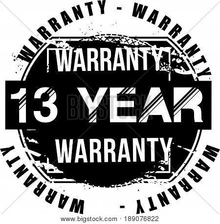 13 year warranty vintage grunge rubber stamp guarantee background