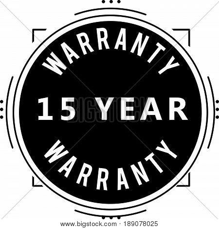 15 year warranty vintage grunge rubber stamp guarantee background