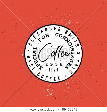 Coffee special for connoisseurs vintage round label, minimal and simple badge in retro style. Logo for branding, caffe, menu or other uses.