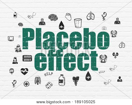 Health concept: Painted green text Placebo Effect on White Brick wall background with  Hand Drawn Medicine Icons
