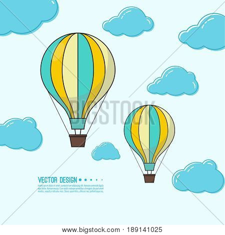 Hot air balloon in the blue sky with clouds. Flying  aerostat. Concept for travel agency, motivation, journey, adventure,  discovery. Vector illustration.