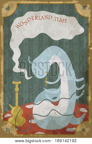 Postcard with character of Wonderland. Blue caterpillar smoking  hookah on mushroom. The inscription Wonderland. Vintage poster, card in old paper style, grunge texture