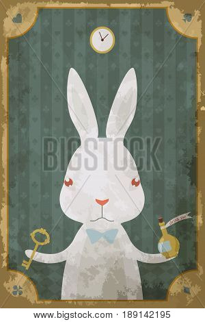 Postcard with character of Wonderland. White rabbit with  key and clock. Vintage poster, card in old paper style, grunge texture